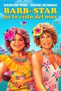 Barb and Star Go to Vista Del Mar reviews, watch and download