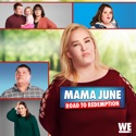Road to Redemption: The Reunion - Mama June: From Not to Hot from Mama June: From Not to Hot, Vol. 6