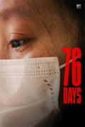 76 Days reviews, watch and download