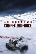 An Unknown Compelling Force reviews, watch and download