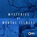 Evil or Illness - Mysteries of Mental Illness from Mysteries of Mental Illness, Season 1