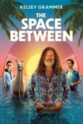The Space Between reviews, watch and download