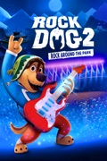 Rock Dog 2: Rock Around the Park reviews, watch and download