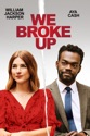 We Broke Up summary and reviews