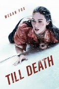 Till Death reviews, watch and download