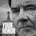 Your Honor, Season 1 reviews, watch and download