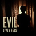 Evil Lives Here, Season 10 reviews, watch and download