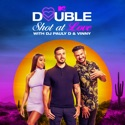 Double Shot at Love with DJ Pauly D & Vinny, Season 3 release date, synopsis and reviews