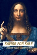 Savior for Sale: Da Vinci's Lost Masterpiece? reviews, watch and download