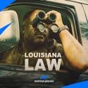 Louisiana Law, Season 1 reviews, watch and download