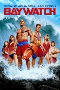 Baywatch summary, synopsis, reviews