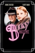 Bugsy Malone reviews, watch and download