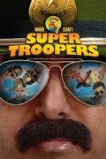 Super Troopers reviews, watch and download