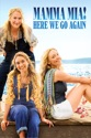 Mamma Mia! Here We Go Again summary and reviews