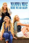 Mamma Mia! Here We Go Again summary, synopsis, reviews
