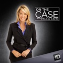 On the Case with Paula Zahn, Season 4 reviews, watch and download