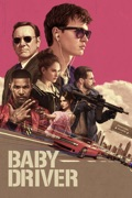 Baby Driver summary, synopsis, reviews