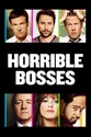 Horrible Bosses summary and reviews