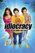 Idiocracy reviews, watch and download
