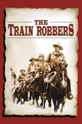 The Train Robbers reviews, watch and download
