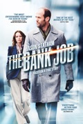 The Bank Job summary, synopsis, reviews