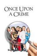 Once Upon a Crime summary, synopsis, reviews