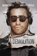 Demolition summary, synopsis, reviews