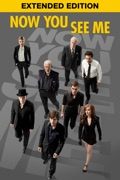 Now You See Me - Extended Edition summary, synopsis, reviews
