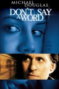 Don't Say a Word summary, synopsis, reviews