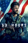 13 Hours: The Secret Soldiers of Benghazi summary, synopsis, reviews
