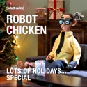 Robot Chicken, Lots of Holidays...Special cast, spoilers, episodes, reviews