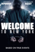 Welcome to New York summary, synopsis, reviews