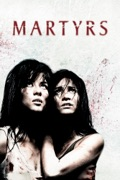 Martyrs (Subtitled) (2008) reviews, watch and download