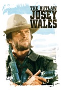 The Outlaw Josey Wales reviews, watch and download