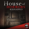 House of Horrors: Kidnapped, Season 1 release date, synopsis, reviews