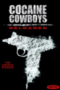 Cocaine Cowboys: Reloaded reviews, watch and download