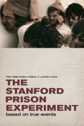 The Stanford Prison Experiment summary, synopsis, reviews