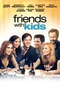 Friends With Kids release date, synopsis, reviews