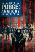 The Purge: Anarchy summary, synopsis, reviews