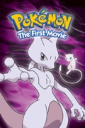 Pokémon: The First Movie (Dubbed) reviews, watch and download