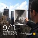 9/11: Stories in Fragments - 9/11: Stories in Fragments from 9/11: Stories in Fragments