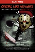 Crystal Lake Memories: The Complete History of Friday the 13th - Part 1 summary, synopsis, reviews