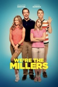 We're the Millers (2013) reviews, watch and download