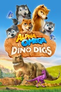 Alpha and Omega: Dino Digs summary, synopsis, reviews