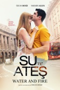 Water and Fire (Su ve Ateş) reviews, watch and download