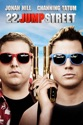 22 Jump Street summary and reviews