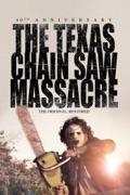 The Texas Chain Saw Massacre: 40th Anniversary reviews, watch and download