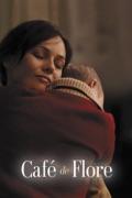 Café de Flore (Subtitled) summary, synopsis, reviews