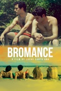 Bromance release date, synopsis, reviews