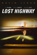Lost Highway summary, synopsis, reviews